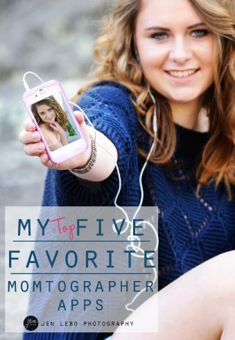 My Top Five Favorite Momtographer Apps